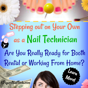 Are You Ready for Booth Rental or Working From Home? - Nail ...